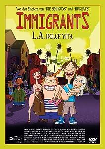 Immigrants - LA Dolce Vita