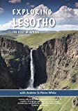 Exploring Lesotho by Andrew St.Pierre White
