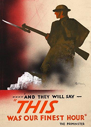 Vintage british 2. Weltkrieg 1939?45Propaganda und Sie werden sagen, Stunde das war unsere 250gsm, Hochglanz, A3, vervielfältigtes Poster