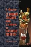 Le nouveau cuisinier royal et bourgeois, ou cuisinier moderne: Tome 1