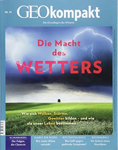 GEOkompakt / GEOkompakt 55/2018 - Die Macht des Wetters