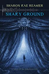 Shaky Ground: Book 2 of The Schattenreich (English Edition)