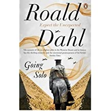 [(Going Solo)] [by: Roald Dahl]