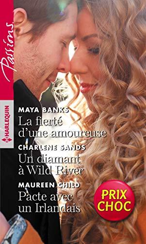 La fierté d'une amoureuse - Un diamant à Wild River - Pacte avec un Irlandais (VMP) par Maya Banks