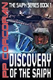 Discovery of the Saiph (Saiph #1) by PP Corcoran