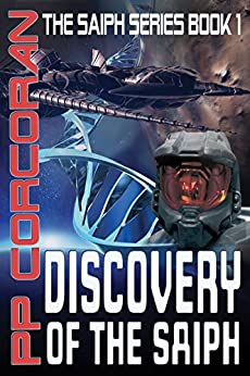 Discovery of the Saiph (The Saiph Series Book 1) by [Corcoran, PP]