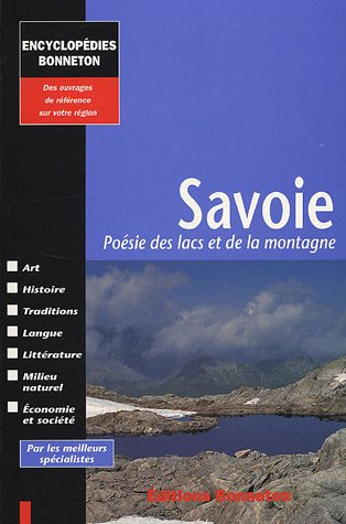 Savoie : Poésie des lacs et de la montagne par Alain Boucharlat, Ivan Cadenne, Pierre Dompnier, Denise Glück, Collectif