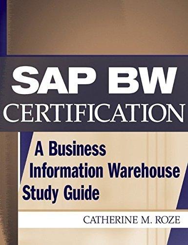 SAP BW Certification: A Business Information Warehouse Study Guide by Catherine M. Roze (2002-10-25) par Catherine M. Roze