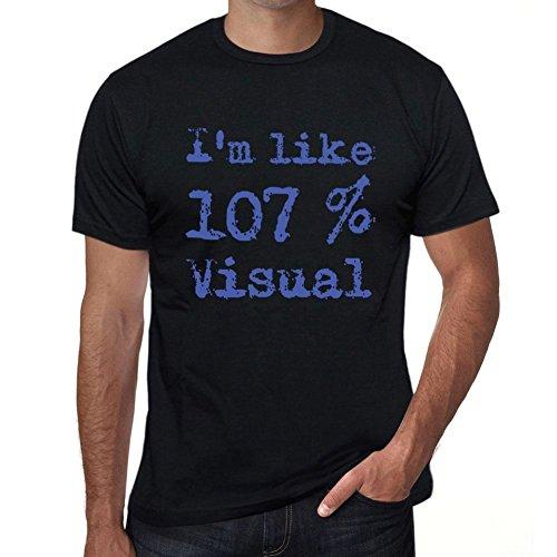 I'm Like 100% Visual, ich bin wie 100% tshirt, lustig und stilvoll tshirt herren, slogan tshirt herren, geschenk tshirt Schwarz