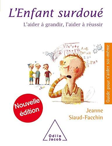 L'Enfant surdoué par Jeanne Siaud-Facchin