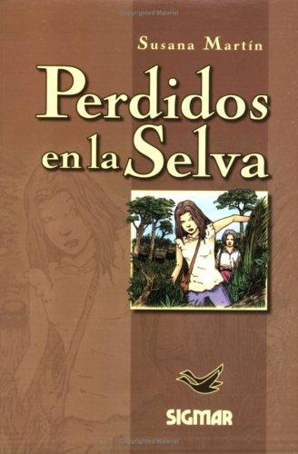 Perdidos En La Selva/lost In The Jungle: Nivel 2 (SUENOS DE PAPEL)