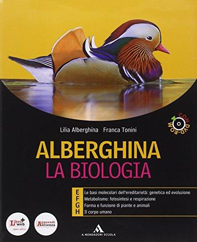 Alberghina. La biologia. Vol. E-F-G-H. Per i Licei e gli Ist. magistrali. Con DVD. Con espansione online