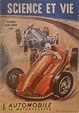 SCIENCE ET VIE (HORS SERIE) - L'automobile et la motocyclette - 0