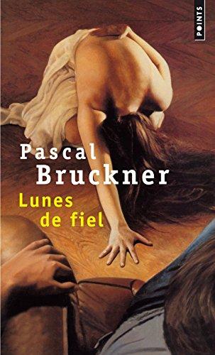 Lunes de fiel par Pascal Bruckner