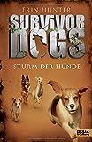 Survivor Dogs. Sturm der Hunde: Band 6