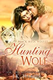 Hunting Wolf (Paranormal Shapeshifter Romance) (Black Mesa Wolves #3)