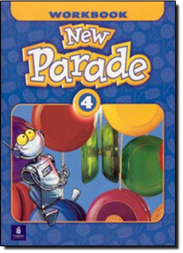 New Parade, Level 4 Workbook: Workbook Level 4 (New Parade: Level 4 (Paperback))