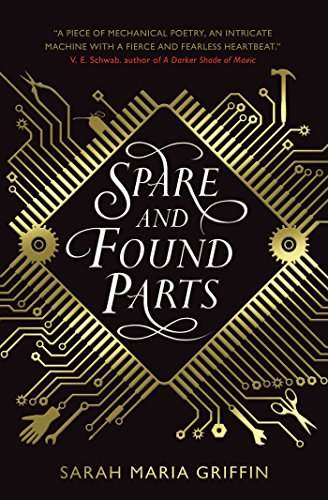 Spare and found parts ebook sarah maria griffin amazon spare and found parts by griffin sarah maria fandeluxe Image collections