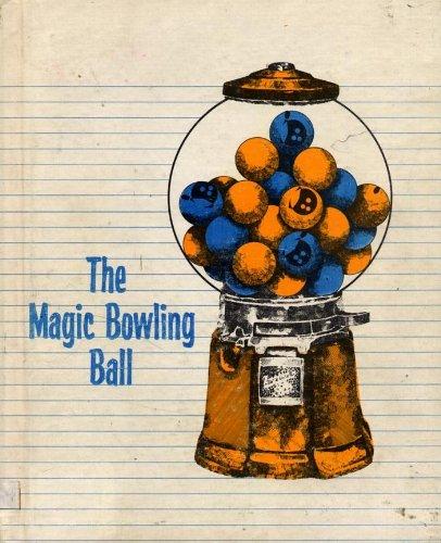 The magic bowling ball (Her Summer fun/winter fun)