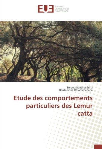 Etude des comportements particuliers des Lemur catta par Tolotra Randrianirina
