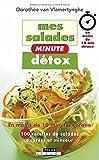Mes salades minutes détox