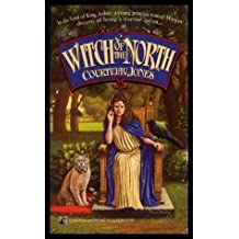 Witch of the North (Dragon's Heirs, Book 2)