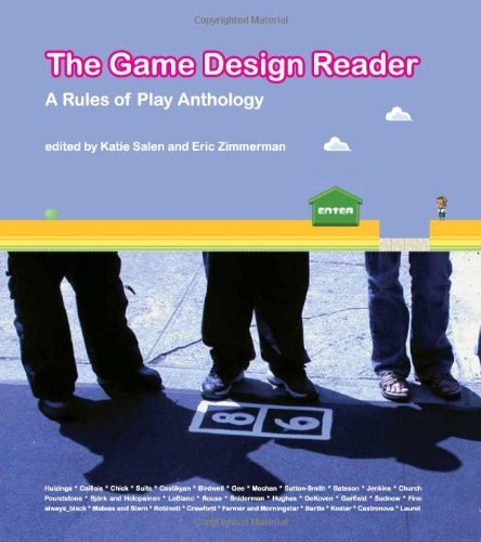 The Games Design Reader - A Rules of Play Anthology (Mit Press)
