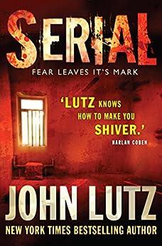 Serial (Frank Quinn) von [Lutz, John]