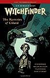 Witchfinder Volume 3 The Mysteries of Unland