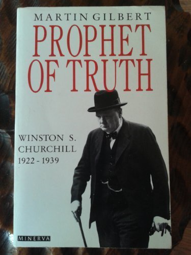 Churchill, Winston S.: Prophet of Truth v. 5