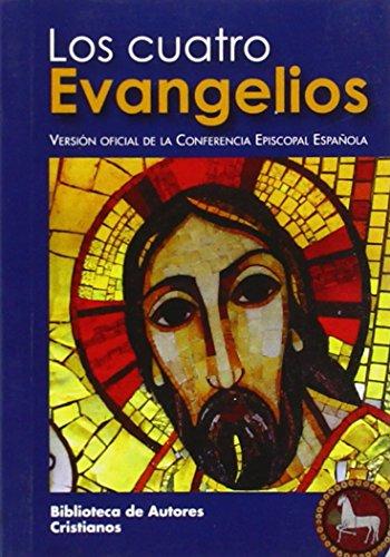 Los cuatro evangelios: versión oficial de la Conferencia Episcopal Española