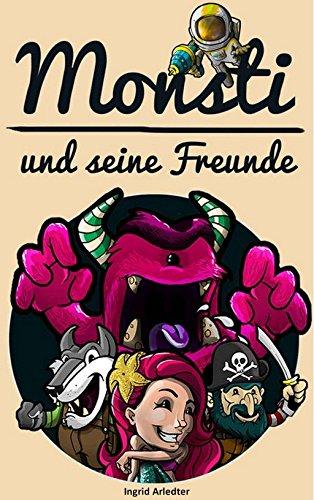Monsti und seine Freunde: Ein Buch über Abenteuer und die Kraft der Freundschaft - Puppen Für Jahr Fünf Alt