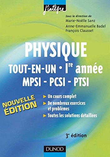 Physique tout-en-un 1re année MPSI-PCSI-PTSI - 3e éd. : Cours, avec exercices corrigés (Cours