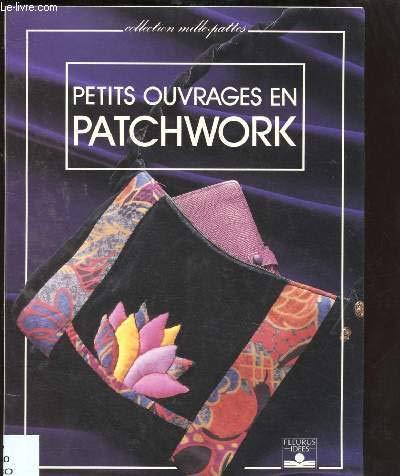 Petits ouvrages en patchwork par  Catherine Grosshans-Schwobthaler