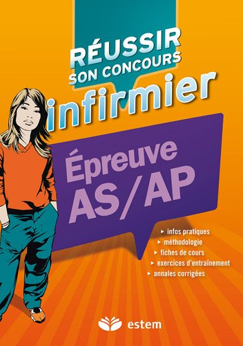 Réussir son concours infirmier - Epreuve Passerelle AS/AP