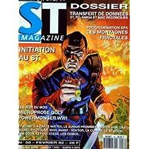 ATARI ST MAGAZINE [No 58] du 01/02/1992 - TRANSFERT DE DONNEES - PROGRAMMATION GFA / LES MONTAGNES FRACTALES - INITIATION A ST - LES JEUX / MICROPROSE GOLF - POWERMONGER WWI -