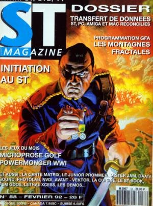 ATARI ST MAGAZINE [No 58] du 01/02/1992 - TRANSFERT DE DONNEES - PROGRAMMATION GFA / LES MONTAGNES FRACTALES - INITIATION A ST - LES JEUX / MICROPROSE GOLF - POWERMONGER WWI - par Collectif