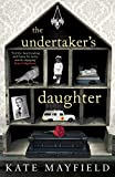 The Undertaker's Daughter by Kate Mayfield front cover