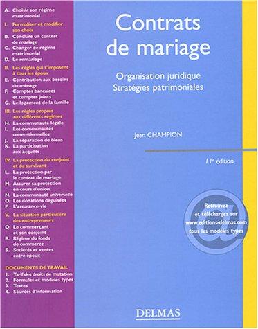 Contrats de mariage : Organisation juridique - Stratégies patrimoniales par Jean Champion