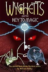 Wychetts and the Key to Magic: Volume 2
