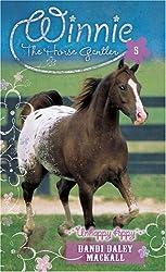 Unhappy Appy: 5 (Winnie the Horse Gentler)