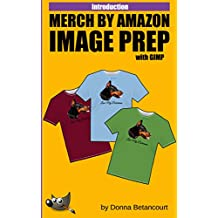 Merch by Amazon T-Shirt Image Prep with GIMP
