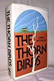 By Colleen McCullough: The Thorn Birds