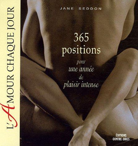 L'amour chaque jour : 365 Positions pour une année de plaisir intense par Jane Seddon