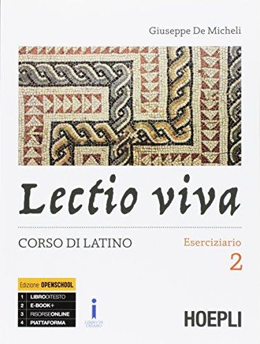 Lectio viva. Eserciziario. Corso di latino. Per i Licei. Con e-book. Con espansione online: 2