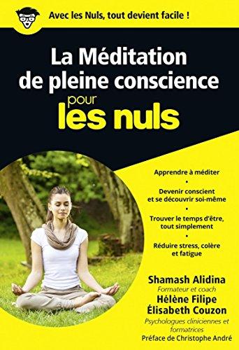 La Méditation de pleine conscience pour les Nuls poche par Shamash ALIDINA