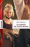La rebelle de Santa Maria (Les Historiques)