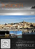 Insider - Frankreich: Marseille