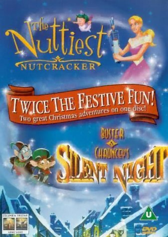 The Nuttiest Nutcracker / Buster and Chauncey's Silent Night [Import anglais]