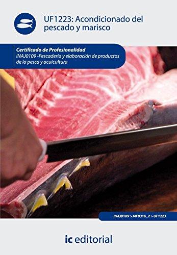 Acondicionado Del Pescado Y Marisco. Inaj0109 – Pescadería Y Elaboración De Productos De La Pesca Y Acuicultura